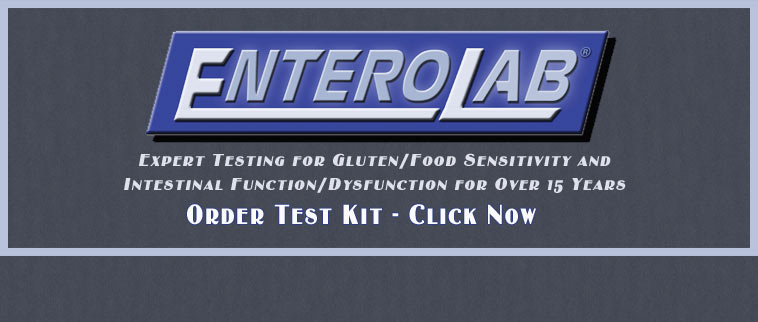 "Science-Medicine Innovation.  Gluten and Food Sensitivity Testing.  Visit <a href=""http://www.enterolab.com/"" target=""_blank"">EnteroLab.com</a>"